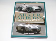 Silver Arrows in Camera. 1951-55 (Pritchard 2008)